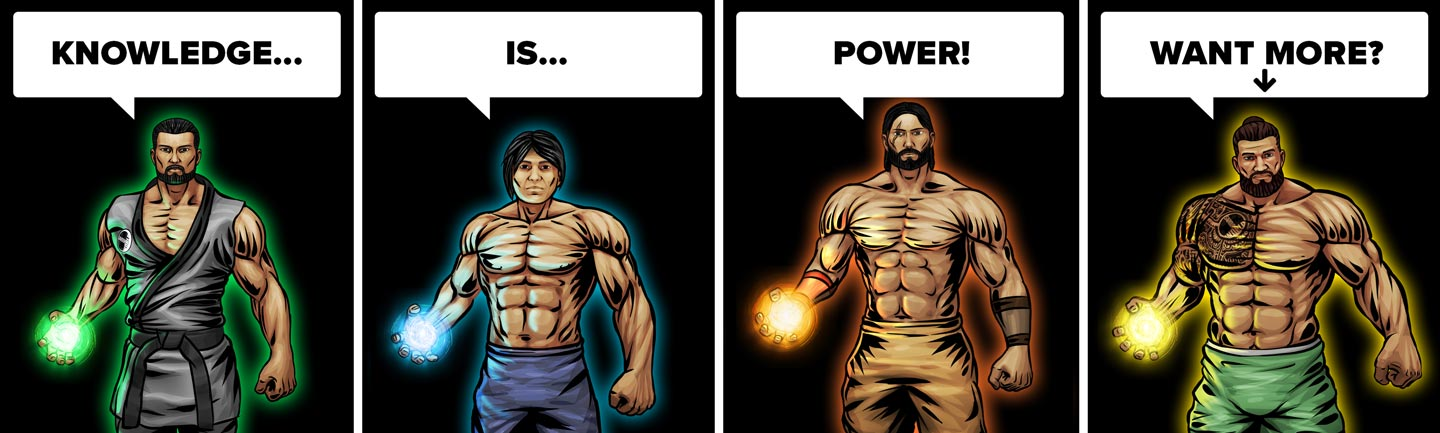 Knowledge is power! Want more?